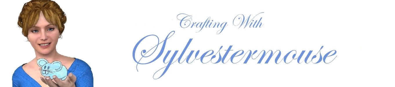 Crafting with Sylvestermouse